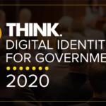 Choose from one of these great breakout sessions at Think Digital Identity for Government.
