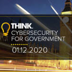 Choose from these three great sessions at Think Cybersecurity for Government